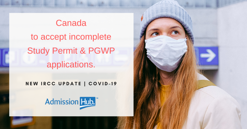 Canada to accept incomplete Study Permit & PGWP applications