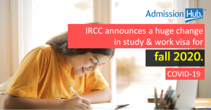 IRCC announces a huge change in study and work visa for fall 2020